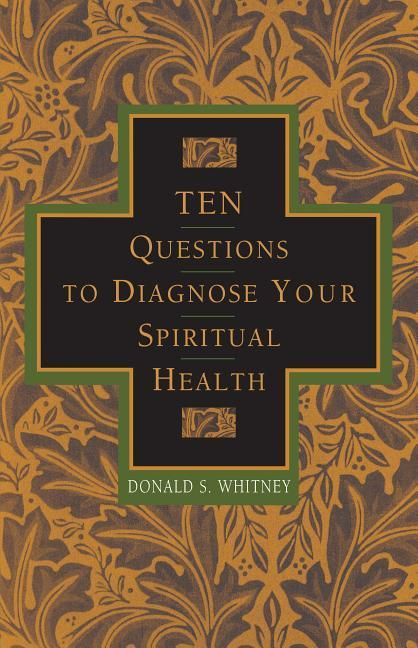 10 Questions to Diagnose Your Spiritual Health als Taschenbuch