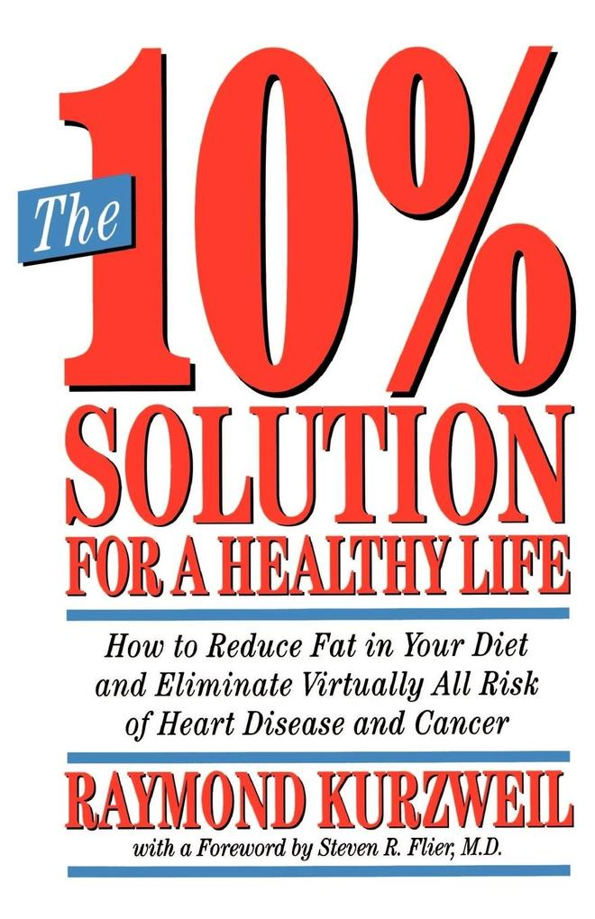 The 10% Solution for a Healthy Life als Taschenbuch