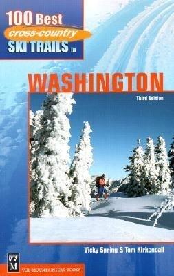 100 Best Cross-Country Ski Trails in Washington als Taschenbuch