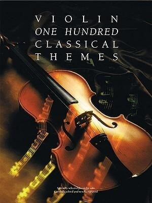 100 Classical Themes For Violin als Taschenbuch