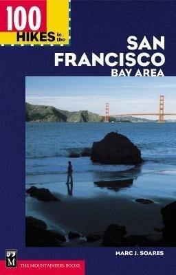 100 Hikes in the San Francisco Bay Area als Taschenbuch