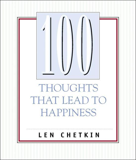 100 Thoughts That Lead to Happiness als Taschenbuch