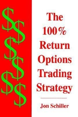 The 100% Return Options Trading Strategy als Buch