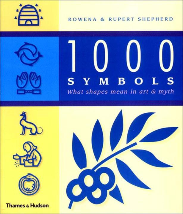 1000 Symbols: What Shape Means in Art and Myth als Taschenbuch