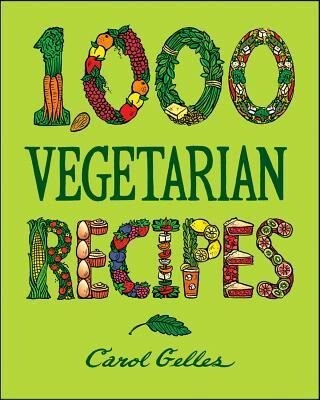 1,000 Vegetarian Recipes als Buch