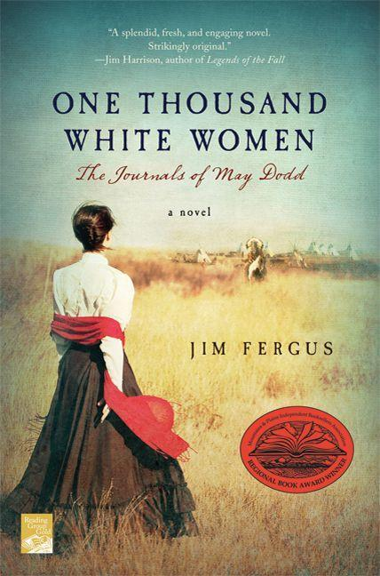 One Thousand White Women: The Journals of May Dodd als Taschenbuch