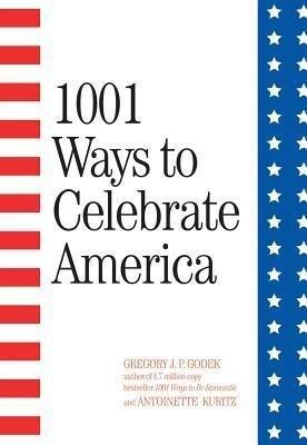 1001 Ways to Celebrate America (2nd Edition) als Taschenbuch