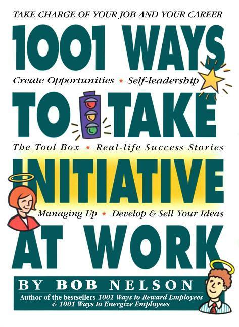 1001 Ways Employees Can Take Initiative at Work als Taschenbuch