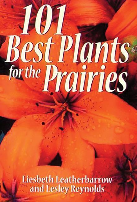 101 Best Plants for the Prairies als Taschenbuch