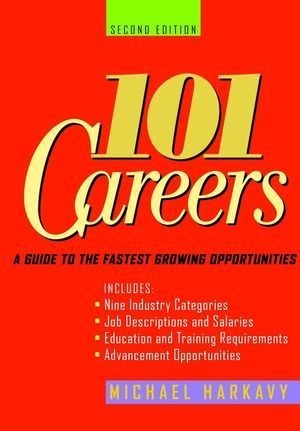 101 Careers: A Guide to the Fastest-Growing Opportunities als Taschenbuch