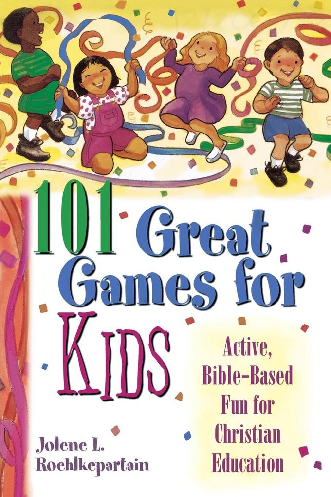 101 Great Games for Kids als Taschenbuch