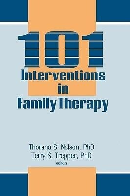 101 Interventions in Family Therapy als Buch