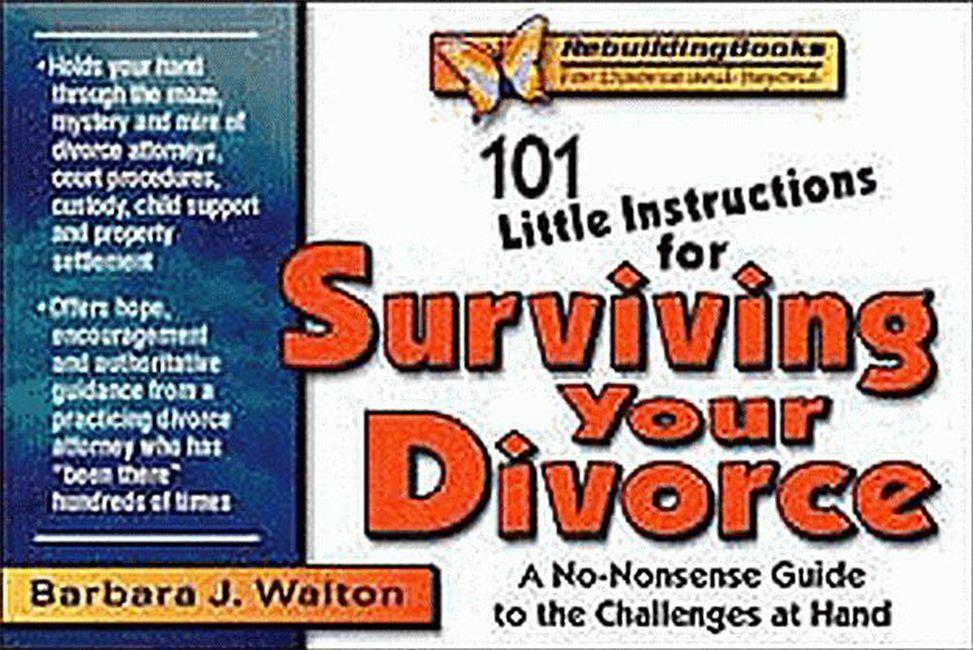 101 Little Instructions for Surviving Your Divorce: A No-Nonsense Guide to the Challenges at Hand als Taschenbuch