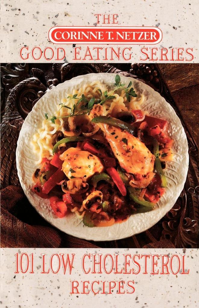 101 Low Cholesterol Recipes als Taschenbuch
