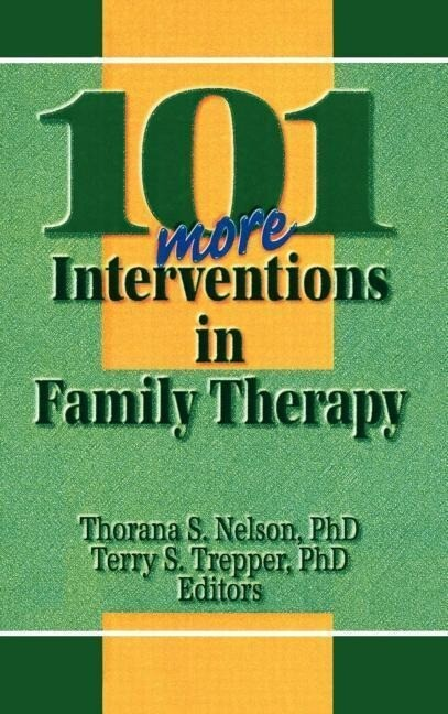 101 More Interventions in Family Therapy als Buch