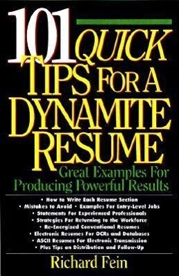 101 Quick Tips for a Dynamite Resume: Great Examples for Producing Powerful Results als Taschenbuch