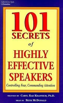 101 Secrets of Highly Effective Speakers: Controlling Fear, Commanding Attention als Hörbuch