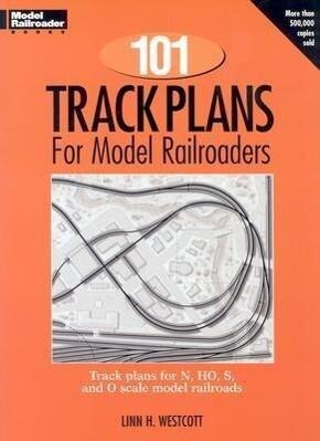 101 Track Plans for Model Railroaders als Taschenbuch