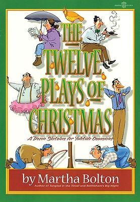 The Twelve Plays of Christmas: A Dozen Sketches for Yuletide Occasions als Taschenbuch
