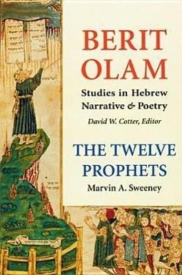 Berit Olam: The Twelve Prophets: Volume 1: Hosea, Joel, Amos, Obadiah, Jonah als Buch