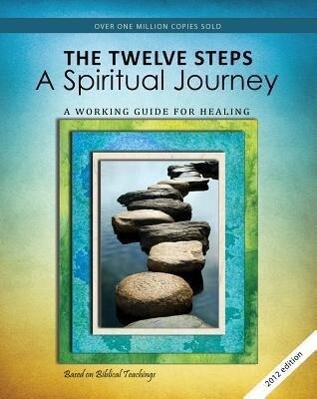 The Twelve Steps: A Spiritual Journey als Taschenbuch