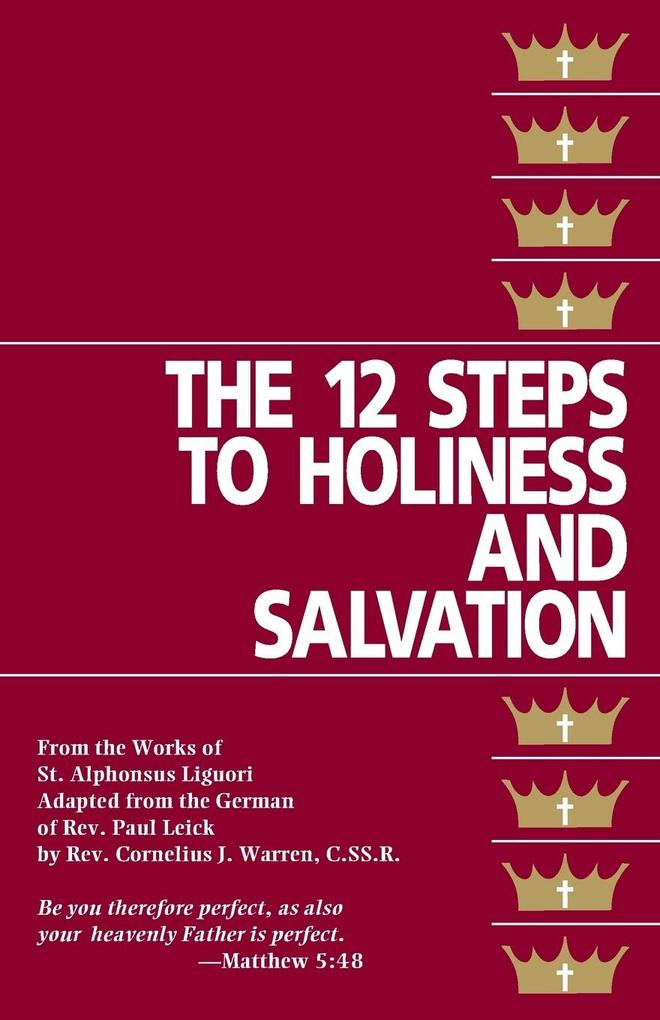 The Twelve Steps to Holiness and Salvation als Taschenbuch