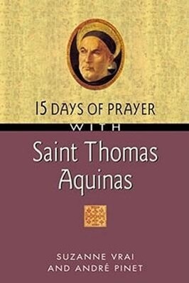 15 Days of Prayer with Saint Thomas Aquinas als Taschenbuch