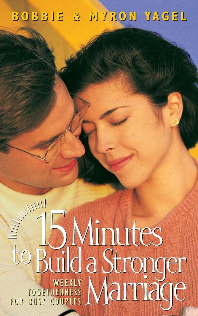 15 Minutes to Build a Stronger Marriage als Taschenbuch