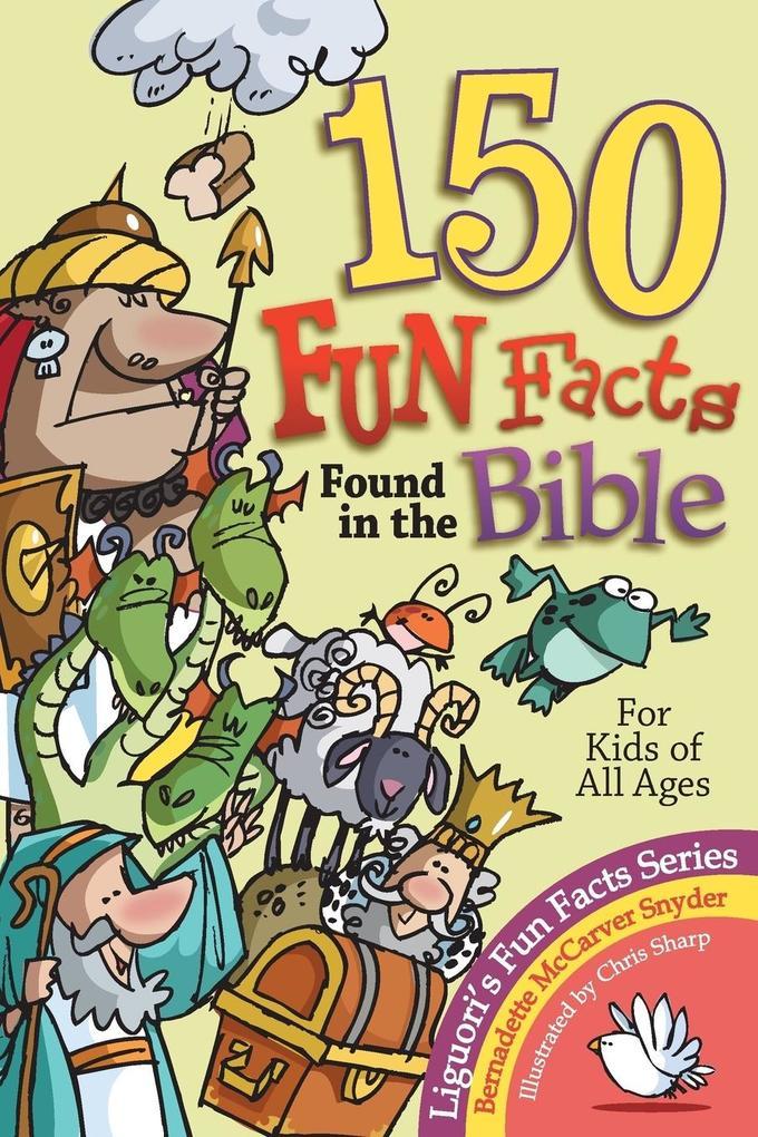 150 Fun Facts Found in the Bible als Taschenbuch