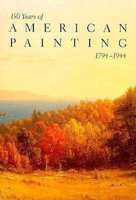 150 Years of American Painting, 1794-1944 als Buch