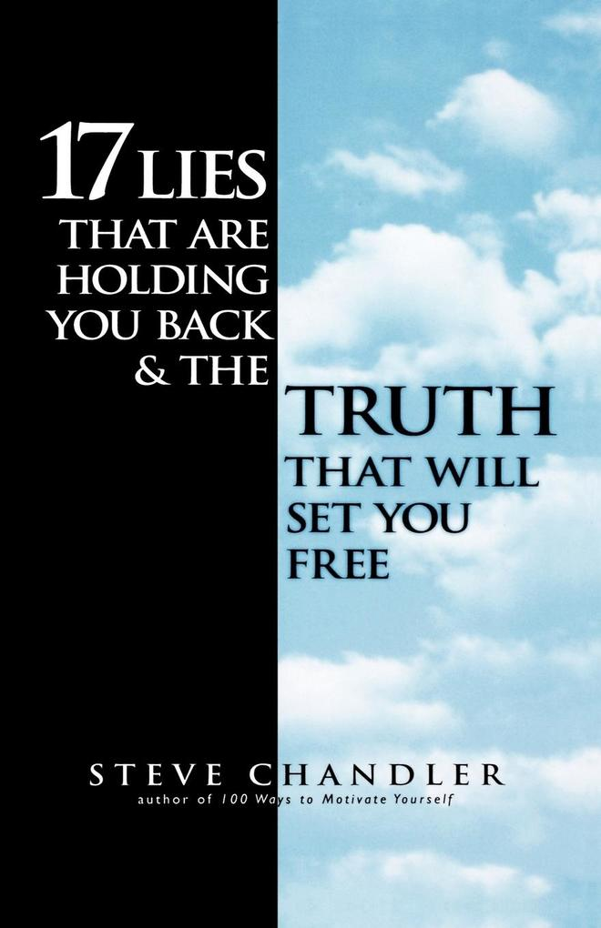 17 Lies That Are Holding You Back and the Truth That Will Set You Free als Taschenbuch