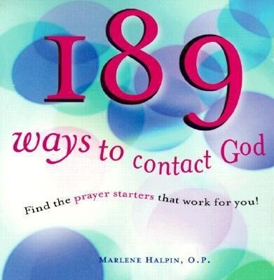 189 Ways to Contact God: Find the Prayer Starters That Work for You! als Taschenbuch