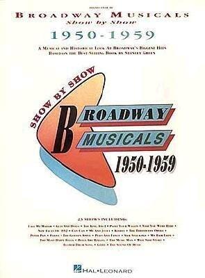 Broadway Musicals Show by Show, 1950-1959 als Taschenbuch