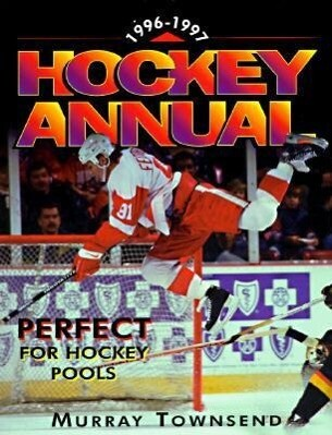 The 1996-97 Hockey Annual: The Essential Season Handbook als Taschenbuch