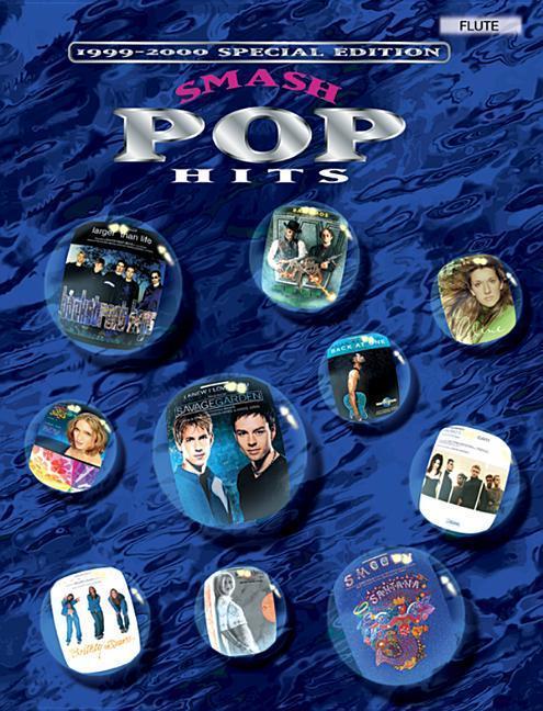 Smash Pop Hits (1999-2000 Special Edition): Flute als Taschenbuch