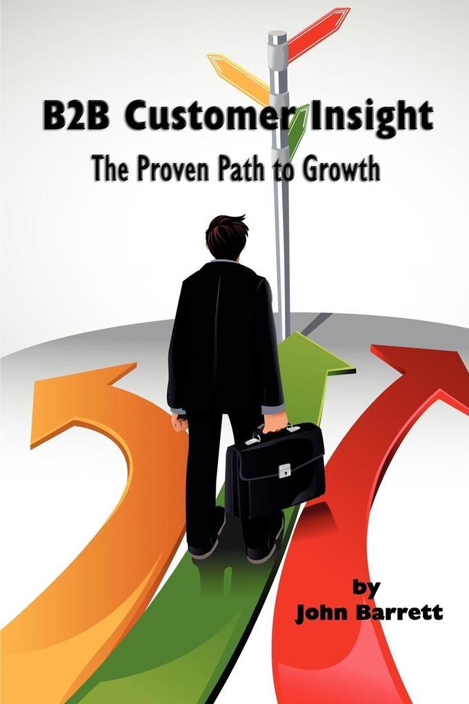 B2B Customer Insight als Taschenbuch von John B...