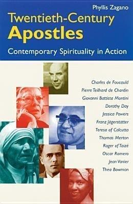 Twentieth-Century Apostles: Contemporary Spirituality in Action als Taschenbuch