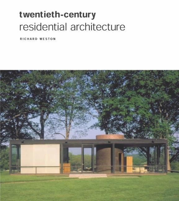 Twentieth Century Residential Architecture als Buch