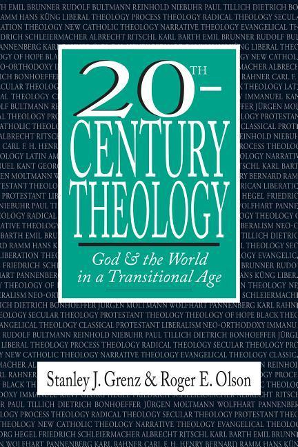 20th-Century Theology: God & the World in a Transitional Age als Taschenbuch