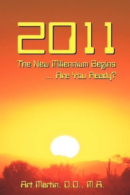 2011 The New Millennium Begins als Taschenbuch