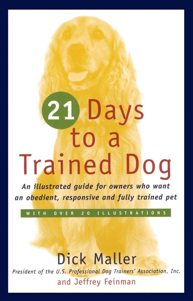 21 Days to a Trained Dog als Taschenbuch