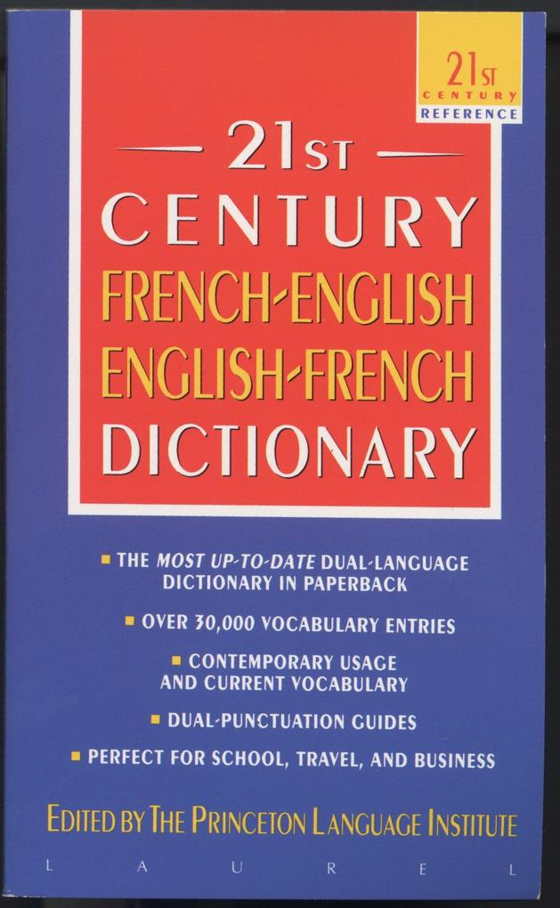The 21st Century French-English English-French Dictionary als Taschenbuch