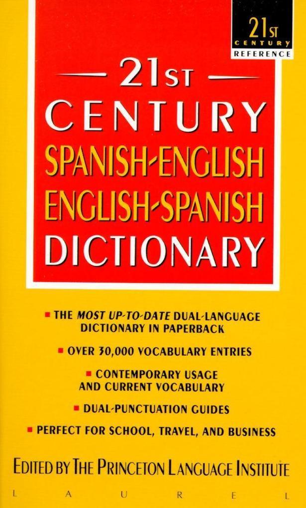 21st Century Spanish-English/English-Spanish Dictionary als Taschenbuch