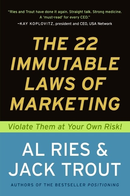 The 22 Immutable Laws of Marketing: Exposed and Explained by the World's Two als Taschenbuch