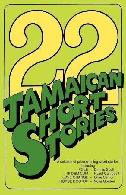 22 Jamaican Short Stories: A Selection of Prizewinning Short Stories als Taschenbuch