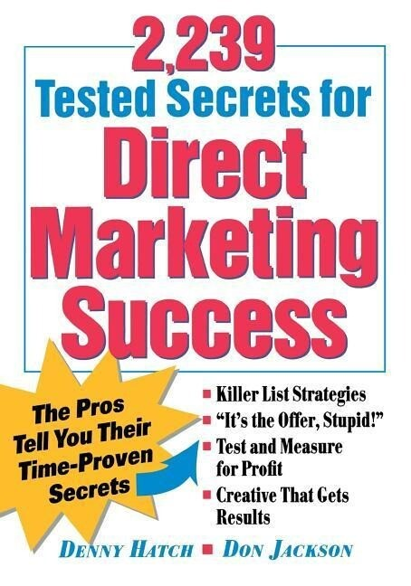 2,239 Tested Secrets for Direct Marketing Success: The Pros Tell You Their Time-Proven Secrets als Taschenbuch