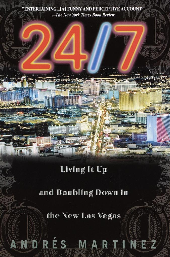 24/7: Living It Up and Doubling Down als Taschenbuch