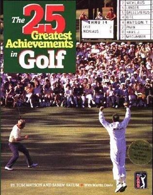 Twenty-Five Greatest Achievements in Golf als Buch
