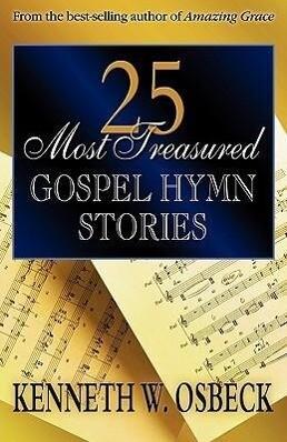 25 Most Treasured Gospel Hymn Stories als Taschenbuch