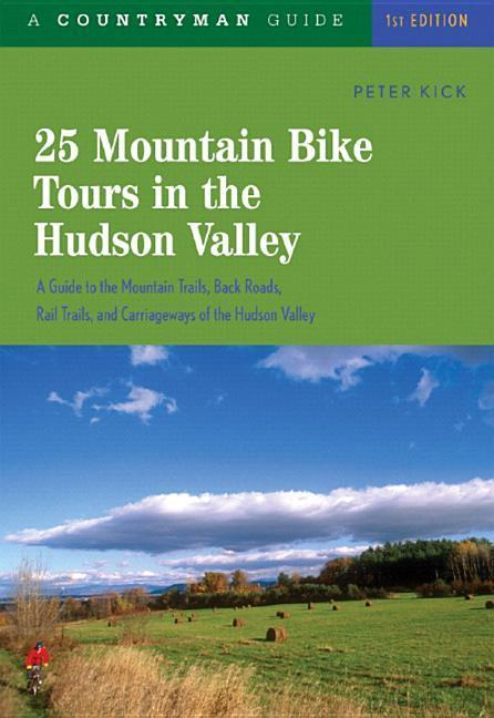 25 Mountain Bike Tours in the Hudson Valley als Taschenbuch